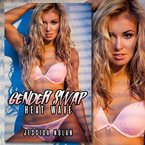 Gender Swap: Heat Wave  By  cover art