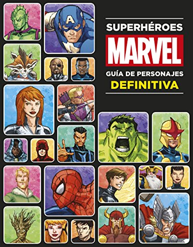 Superhéroes Marvel. Guía de personajes definitiva (Marvel. Superhér