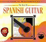 Best of Spanish Guitar: Classical Masterpieces