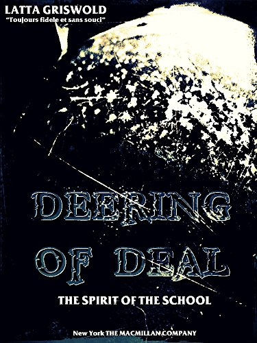 Deering of Deal: The Spirit of the School (English Edition)
