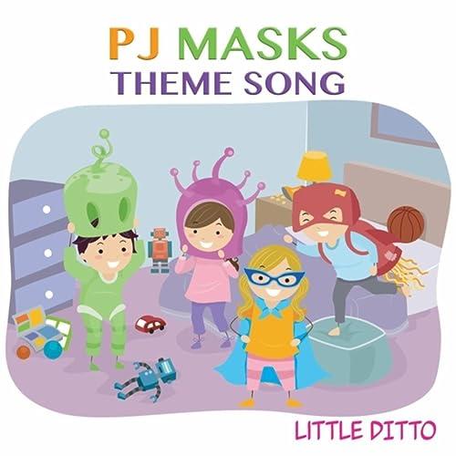 PJ Masks Theme Song de Little Ditto en Amazon Music - Amazon.es