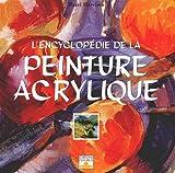 L'Encyclopédie de la peinture acrylique