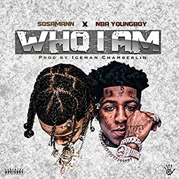 Who I Am (Feat. NBA Youngboy)