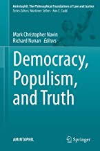 Democracy, Populism, and Truth (AMINTAPHIL: The Philosophical Foundations of Law and Justice Book 9)