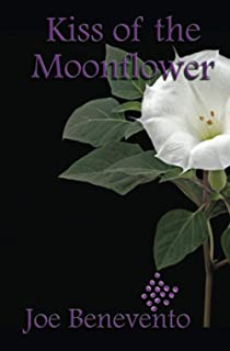 Kiss of the Moonflower: A Cupelli Brothers Mystery (Cupelli Brothers Mysteries)