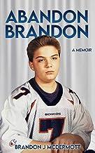 Abandon Brandon: A Memoir