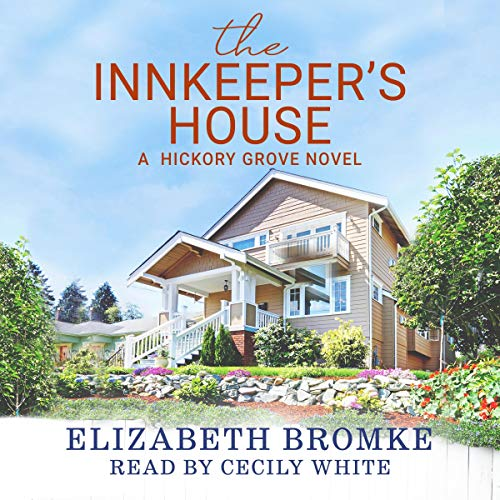 The Innkeeper's House: A Hickory Grove Novel  By  cover art