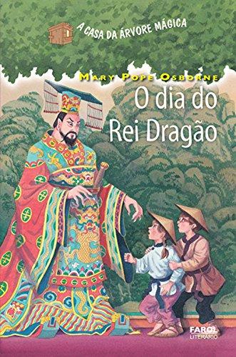 A Casa da Árvore Mágica 14. O Dia do Rei Dragão