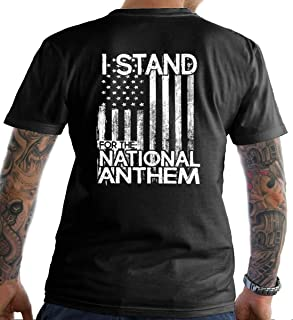 I Stand for The National Anthem. Gildan T-Shirt