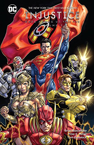 Injustice: Gods Among Us: Year Five (2015-2016) Vol. 3 (Injustice: Gods Among Us (2013-2016)) (English Edition)
