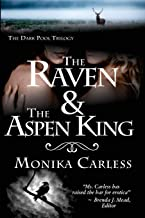 The Raven and the Aspen King: Book 2 of The Dark Pool Trilogy