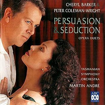 Persuasion & Seduction – Opera Duets