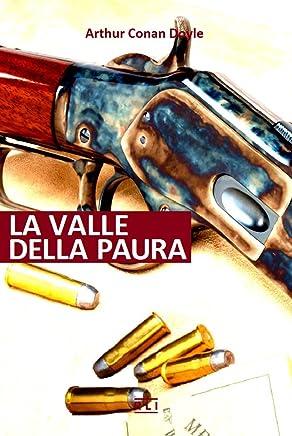 A. C. Doyle. La valle della paura (RLI CLASSICI)