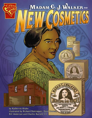 Madam C. J. Walker and New Cosmetics (Inventions and Discovery)