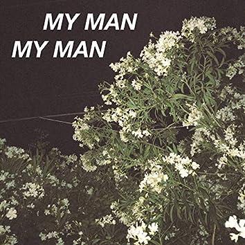 My Man My Man