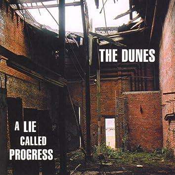 A Lie Called Progress