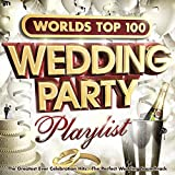 Worlds Top 100 Wedding Party Playlist - The Greatest Ever Celebration Hits - The Perfect Wedding Soundtrack