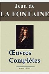 Jean de La Fontaine : Oeuvres complètes - Les 425 fables, contes et pièces de théâtre (Nouvelle édition enrichie) (French Edition) Kindle Edition