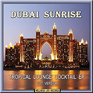 Tropical Lounge Cocktail EP (Cut Version)