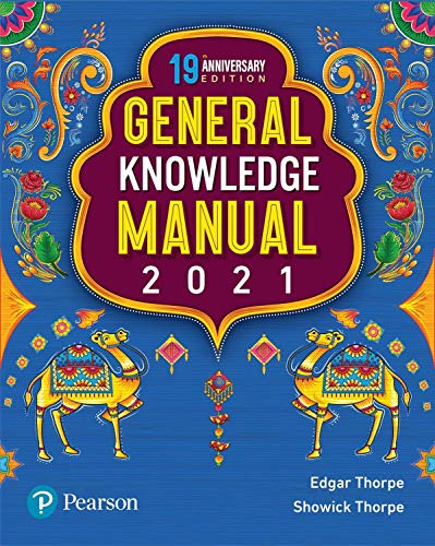 Pearson General Knowledge Manual 2021   For UPSC, State Civil Services, Bank PO, SBI, SSC & other competetive exams