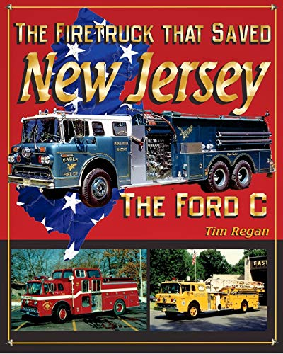 The Firetruck that Saved New Jersey
