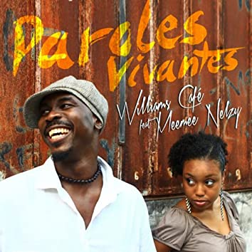 Paroles vivantes (feat. Meemee Nelzy)
