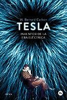 Tesla : inventor de la era eléctrica