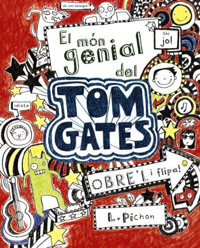 El món genial del Tom Gates (Catalá - A PARTIR DE 10 ANYS - PERSONATGES I SÈRIES - Tom Gates)