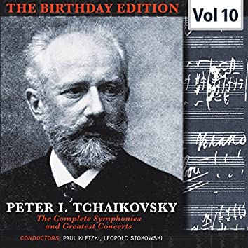 Tchaikovsky - The Birthday Edition, Vol. 10