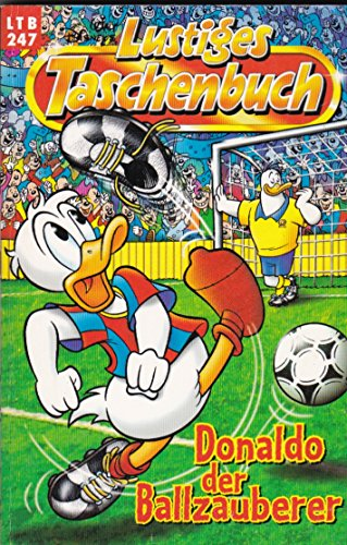 LTB Nr. 247 - Donaldo der Ballzauberer  Lustiges Taschenbuch
