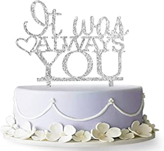 Best it was always you wedding cake topper Reviews