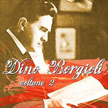 Dino Borgioli: Vol. 2