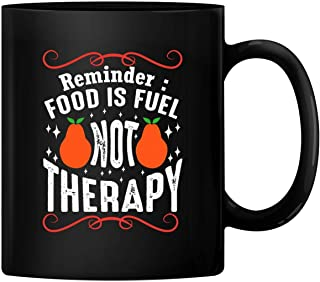 HAPPY MUG, Custom Food is Fuel Not Therapy Ceramic Mug Gift Wedding Mugs Thank You Wedding Gifts Custom Mug Ceramic Mug Coffee Mug BMUG-250