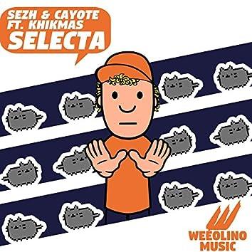 Selecta (feat. Khikmas)