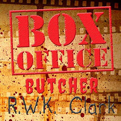 Box Office Butcher audiobook cover art