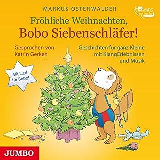 Fröhliche Weihnachten, Bobo Siebenschläfer!     Bobo Siebenschläfer              Autor:                                                                                                                                 Markus Osterwalder                               Sprecher:                                                                                                                                 Katrin Gerken                      Spieldauer: 41 Min.     13 Bewertungen     Gesamt 4,1