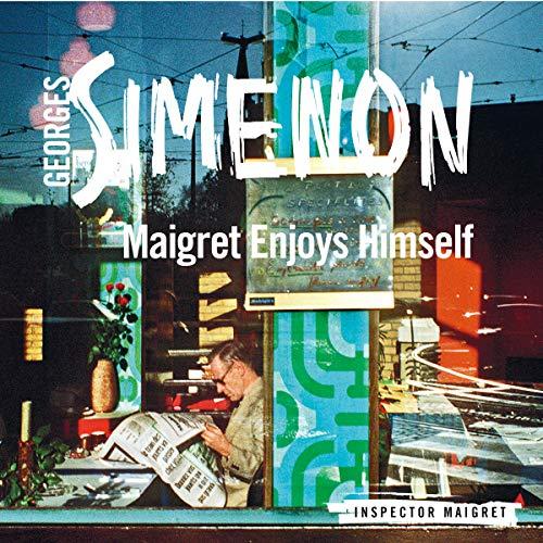 Maigret Enjoys Himself cover art