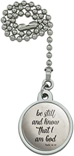 GRAPHICS & MORE Be Still and Know That I am God Psalm Inspirational Christian Ceiling Fan and Light Pull Chain