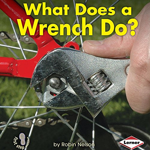 What Does a Wrench Do? copertina