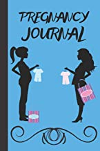 Pregnancy Journal: For Those Who Expecting 40 Weeks Of Memories Keepsake Notebook 6 x 9  63 Pages
