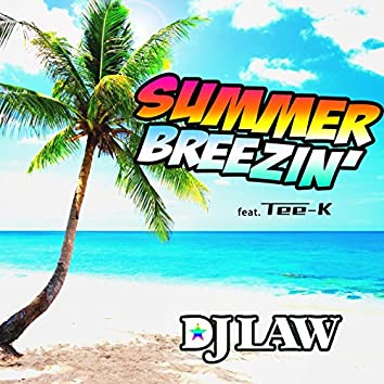 SUMMER BREEZIN' (feat. TEE-K)