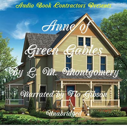 Anne of Green Gables                   By:                                                                                                                                 L. M. Montgomery                               Narrated by:                                                                                                                                 Flo Gibson                      Length: 10 hrs and 4 mins     27 ratings     Overall 4.8