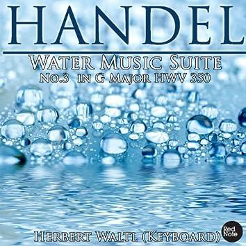 Handel: Water Music Suite No.3 in G Major HWV 350