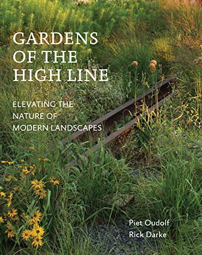 Gardens of the High Line: Elevating…