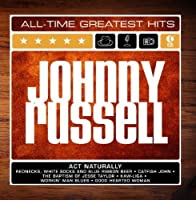 Johnny Russell: All-Time Greatest Hits by Johnny Russell (2002-03-13)