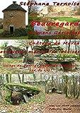 Beauregard, Dolmens Gariottes Château de Marsa et autres merveilles lotoises: Village du Quercy, Causse de Limogne, Sud du Lot (French Edition)