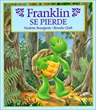 Franklin se pierde/ Franklin Is Lost (Franklin the Turtle) (Spanish Edition)
