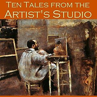 Ten Tales from the Artist's Studio audiobook cover art
