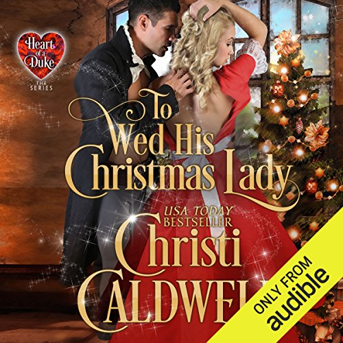To Wed His Christmas Lady audiobook cover art
