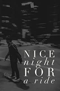 Nice Night For a Ride: Skateboarding Journal (Personalized Gift for Skateboarder)